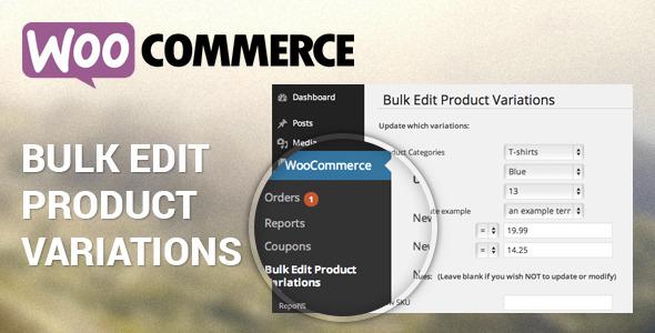 Woocommerce Bulk Edit Product Variations